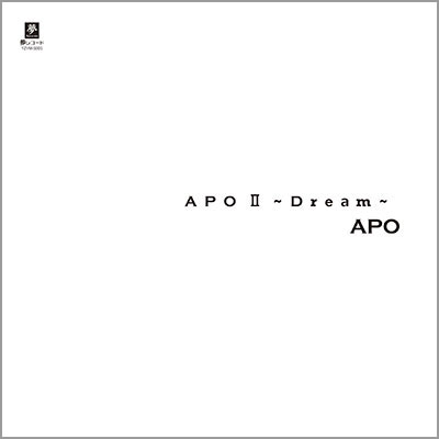 APO Ⅱ ~Dream~